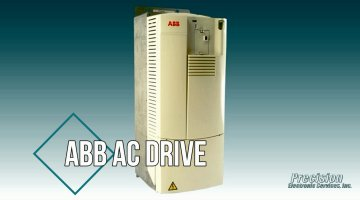 ABB AC Drive Repair Video | Precision Electronic Services, Inc.