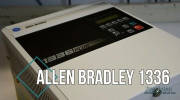 Allen Bradley 1336 Drive Repair Video | Precision Electronic Services, Inc.