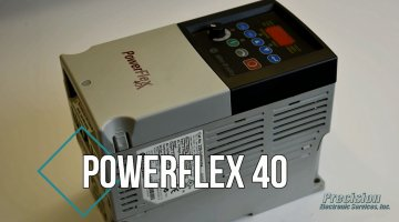 Allen Bradley PowerFlex 40 Drive Repair Video | Precision Electronic Services, Inc.