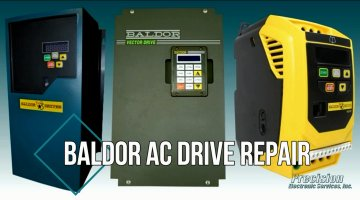 Baldor AC Drive Repair Video | Precision Electronic Services, Inc.